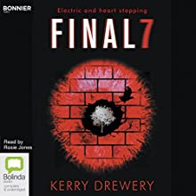 Final 7 Audiobook by Kerry Drewery Narrated by Rosie Jones