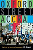Oxford Street, Accra : Street Life and the Itineraries of Transnationalism, Quayson, Ato, 082235733X