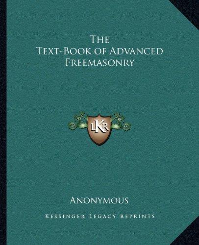 - The Text-Book of Advanced Freemasonry