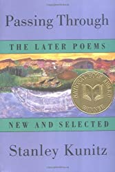 Passing Through: The Later Poems - New and Selected