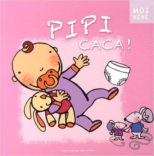 Livres Pipi caca ! pdf, epub