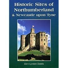 Historic Sites of Northumberland & Newcastle upon Tyne