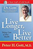 Live Longer, Live Better: Taking Care of Your Health After 50 (Best Half of Life Se)