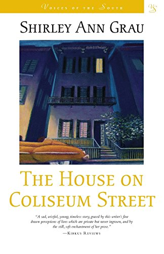 The House on Coliseum Street: A Novel (Voices of the South)