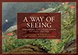 A Way of Seeing: The Inward and Outward Vision of Lilias Trotter