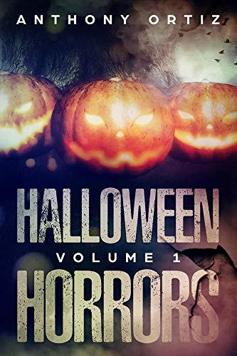 Halloween Horrors: Volume 1