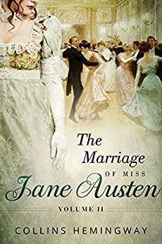 The Marriage of Miss Jane Austen: Volume II by [Hemingway, Collins]