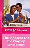 Front cover for the book The Innocent and the Playboy by Sophie Weston