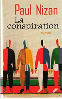 La conspiration, Nizan, Paul