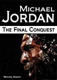 img - for Michael Jordan: The Final Conquest book / textbook / text book