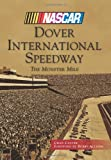 Dover International Speedway (NASCAR Library Collection)