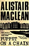 Puppet on a Chain by Alistair MacLean front cover
