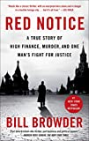 img - for Red Notice: A True Story of High Finance, Murder, and One Man's Fight for Justice book / textbook / text book