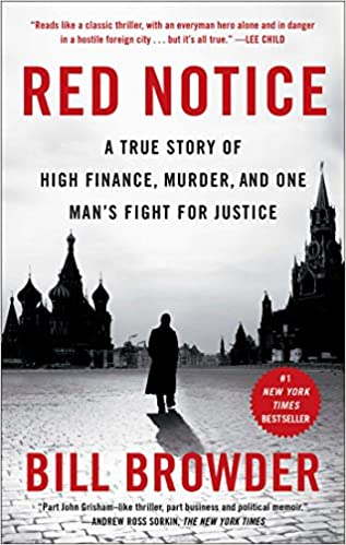 Red Notice: A True Story of High Finance, Murder, and One Man's Fight for Justiceh