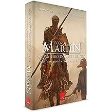 O Cavaleiro dos Sete Reinos - Coleção As Crônicas de Gelo e Fogo