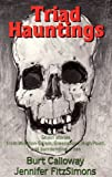 Triad Hauntings, Burt Calloway and Jennifer FitzSimons, 1878177001