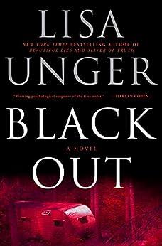 Black Out: A Novel by [Unger, Lisa]