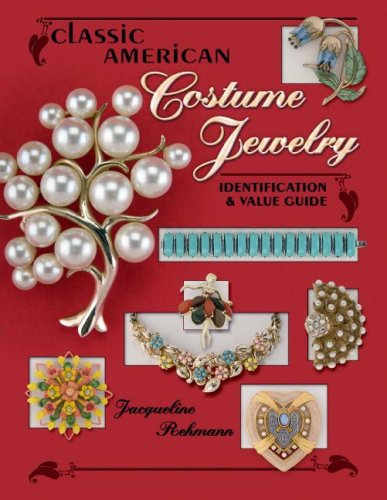 [Classic American Costume Jewely (Classic American Costume Jewelry: Identification & Value Guide)] (Costumes Jewelry Prices)
