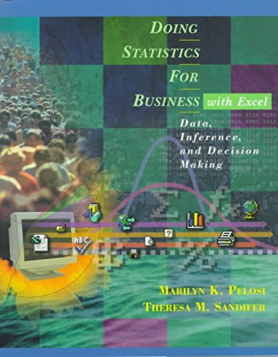 Student Solutions Manual to accompany Doing Statistics for Business with Excel: Data, Inference, and Decision Making