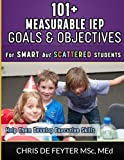 101+ Measurable IEP Goals and Objectives for Smart but Scattered Students, Chris de Feyter, 1495424677