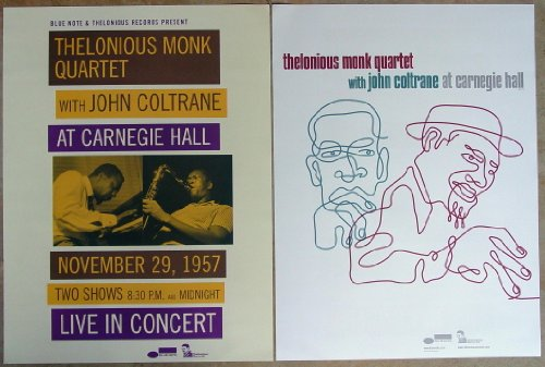Thelonious Monk Quartet With John Coltrane At Carnegie Hall- Two Sided Poster - Measures 24 Inches By 18 Inches - Rare - New - Shadow Wilson - Ahmed Abdul-Malik - Monk's Mood - Evidence - Crepescule With Nellie - Blue Monk - Epistrophy - Sweet And Lovely - Bye-Ya