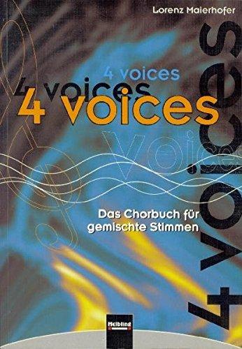 4 voices - Das Chorbuch für gemischte Stimmen: 203 Titel in 6 Kapiteln. Sbnr 8561