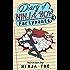 Diary of NINJA BOY & Fartypants Book 1: Everybody hates Mondays