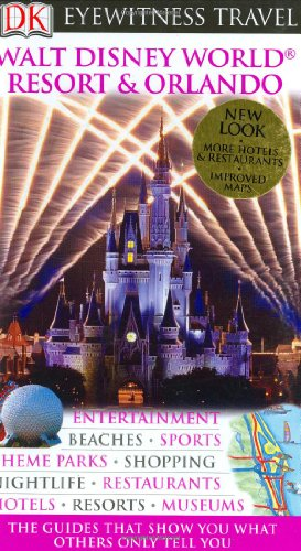 Walt Disney World Resort & Orlando (Eyewitness Travel Guides)