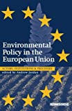 Environmental Policy in the European Union, , 184407157X