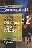 img - for Dictionary of Legal Practice: Za na e ljude u Engleskoj book / textbook / text book