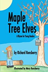 Maple Tree Elves: A Rhyme for Young Readers (QuickTurtle Books Presents Rhyme for Young Readers Series) Paperback