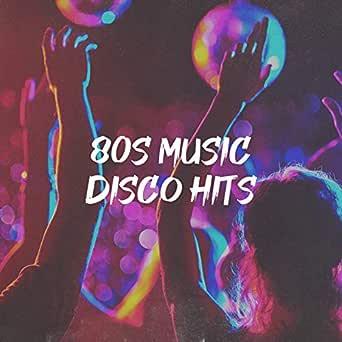 Disco Songs 80er