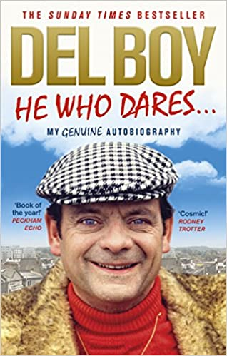 Del Boy He Who Dares - My Genuine Autobiography