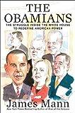 The Obamians, James Mann, 0670023760