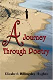 A Journey Through Poetry, Elizabeth Hughes, 142415443X