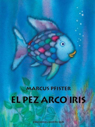 El Pez Arco Iris (Rbf) (Spanish Edition) by Ediciones Norte-Sur