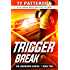 Trigger Break: Crime Action Thrillers (Warriors Series Book 10)