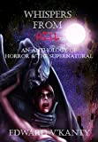 Whispers From Hell: An Anthology Of Horror & The Supernatural