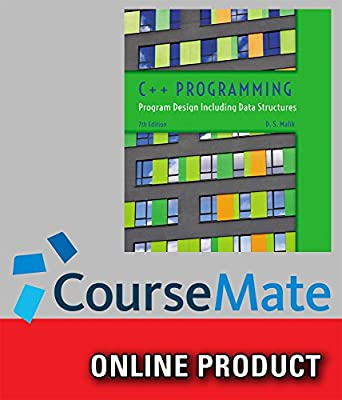 CourseMate (with Lab Manual) for Malik's C++ Programming: Program Design Including Data Structures, 7th Edition