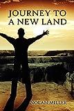 Journey to a New Land, Nolan Miller, 1606725211