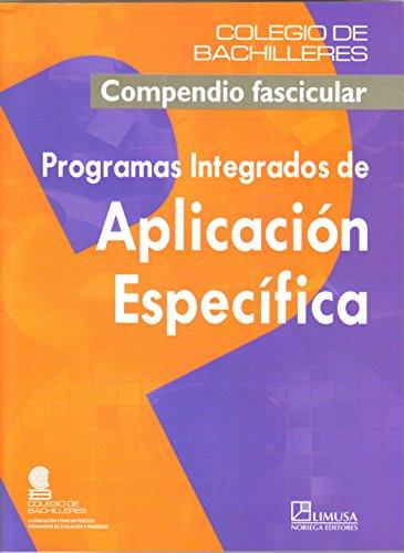 Programas Integrados De Aplicacion Especifica/ Integrated Programs of Specific Applications (Spanish Edition)