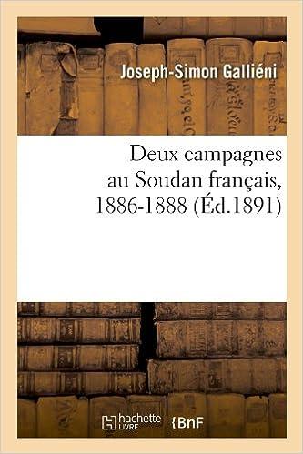 Livre Deux campagnes au Soudan français, 1886-1888 (Éd.1891) pdf, epub