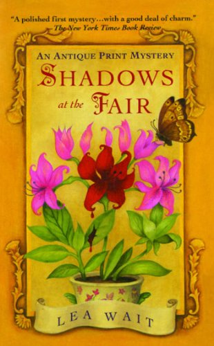 Shadows at the Fair: An Antique Print Mystery (Antique Print Mystery Series Book 1) (Print Antiques)