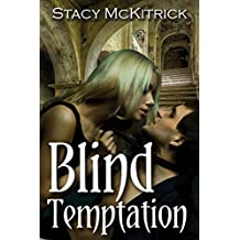 Blind Temptation (Bitten by Love Book 3)