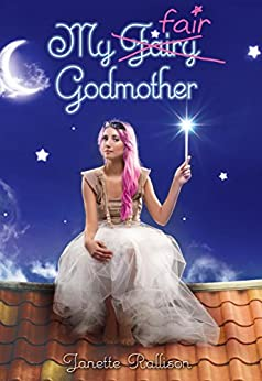 My Fair Godmother by [Rallison, Janette]