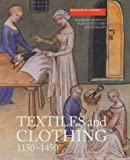 img - for Textiles and Clothing, c.1150-c.1450: Finds from Medieval Excavations in London (Medieval Finds from Excavations in London) by Elisabeth Crowfoot (2004-03-04) book / textbook / text book