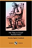 His Day in Court, Charles Egbert Craddock, 140658682X