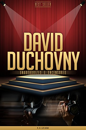 David Duchovny Unauthorized & Uncensored (All Ages Deluxe Edition with Videos) (English Edition)
