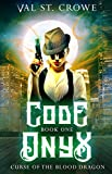 Download Code Onyx (Curse of the Blood Dragon Book 1) in PDF ePUB Free Online