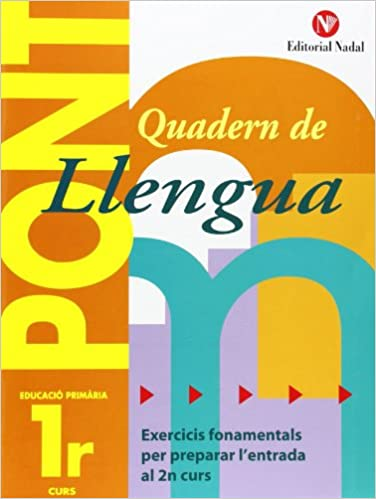 Pont. Quadern De Llengua. Canvi De Curs 1 (pont (canvi De Curs)) por Vv.aa